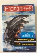 Il messaggio - Animorphs n. 4