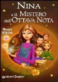 Nina e il mistero dell'ottava nota Ediz. illustrata