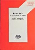 La Bibbia Maya - Il Popol Vuh storia culturale di un popolo