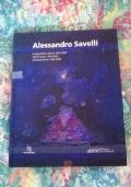 Alessandro Savelli. Opere scelte 1999-2009