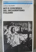 Miti e coscienza del decadentismo italiano