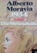 1934 oder Die Melancholie