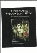 Nederlands spoorwegmuseum - een wandeling langs de verzameling