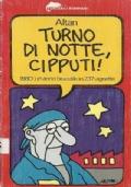 Turno di notte, Cipputi!