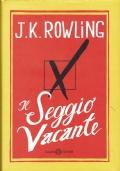 Il seggio vacante. J.K. Rowling. Salani Editore