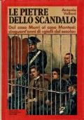 Le pietre dello scandalo. Antonio Vellani. Arnoldo Mondadori Editore. 1975.