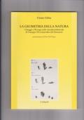 La geometria della natura . Chioggia e l'Europa nella vicenda intellettuale di Giuseppe Olivi naturalista del Settecento
