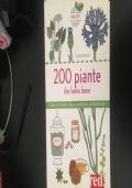 200 piante che fanno bene con il punto sulla ricerca scientifica