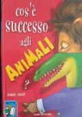 Cos'è successo agli animali? - Libro pop up
