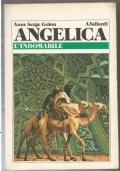 Angelica l'indomabile - romanzo rosa sentimentale storico PRIMA EDIZIONE
