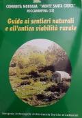 Guida ai sentieri naturali e all'antica viabilità naturale