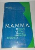 M.A.M.M.A. Maternita' e attesa. Manuale di medicina integrata