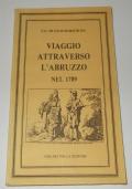 VIAGGIO ATTRAVERSO L'ABRUZZO NEL 1789