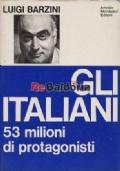 Gli italiani. 53 milioni di protagonisti