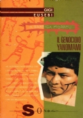 A BARRIGA MORREU. IL GENOCIDIO YANOMAMI