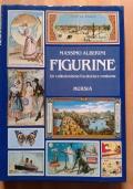 FIGURINE - Un collezionismo tra storia e costume