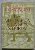 La medicina e la sua storia. Da Carlo V al Re Sole