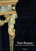 FASTO ROMANO Dipinti sculture arredi dei palazzi di Roma