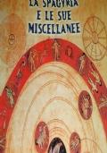 La Spagyria e le Sue Miscellanee