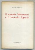 DIDATTICA : MARIO CASOTTI - IL METODO MONTESSORI E IL METODO AGAZZI - 1955