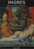 INGRES - pittore classico e romantico