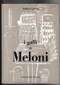 I GALLI DI MELONI  (Varese 1905 - Lissone 1989)