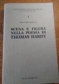 SCENA E FIGURA NELLA POESIA DI THOMAS HARDY