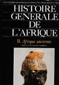 Histoire  generale de L'Afrique .  Vol II  Afrique ancienne