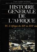 Histoire  generale de L'Afrique .  Vol IV  L'Afrique du XII au XVI