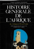 Histoire  generale de L'Afrique .  Vol III  L'Afrique du  VII au XI siecle