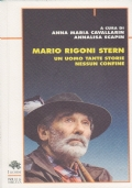 Mario Rigoni Stern Un uomo tante storie nessun confine