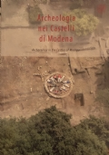 Archeologia nei Castelli di Modena / Archaeology in the Castles of Modena