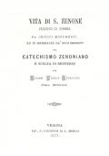 Vita di S. Zenone vescovo di Verona : catechismo Zenoniano