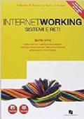Internetworking. Per le Scuole superiori. Con e-book. Con espansione online