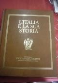 ITALIA E LA SUA STORIA, L'