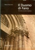 Il duomo di Fano. Strutture e sculture medievali.