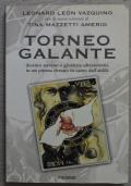 Torneo Galante: destino terreno e giustizia ultraterrena in un poema dettato in canto dall'aldilà