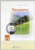 Topografia. Modulo 1-4. Per la 3ª classe degli Ist. tecnici agrari