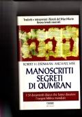 Manoscritti segreti di Qumran - i 50 documenti chiave che fanno discutere l'esegesi biblica mondiale