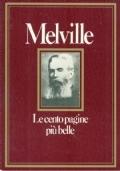 Melville - Le cento pagine più belle