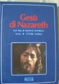Gesù di Nazareth - Dal film di Franco Zeffirelli