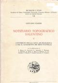 Notiziario Topografico Salentino II Contributi Per La Carta Archeologica e Per Il Censimento Dei Beni Culturali