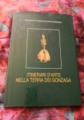 ITINERARI D'ARTE NELLA TERRA DEI GONZAGA