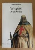 Templari in cammino