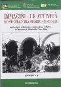 Immagini - Le attività - Monticvello tra storia e memorian(+ romanzo in omaggio)