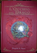 L'occhio del drago. The Dragonology chronicles