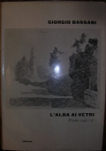 L'ALBA AI VETRI POESIE 1942-50