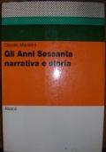 GLI ANNI SESSANTA - NARRATIVA E STORIA