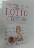 Grande guida ai numeri del lotto e alle sestine del superenalotto