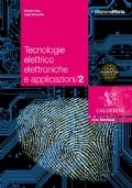 Tecnologie elettrico-elettroniche e applicazioni - Volume 2
